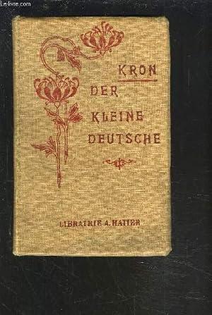 LE PETIT ALLEMAND - OUVRAGE DESTINE A L'ETUDE COMPLEMENTAIRE.: KRON R. / BIRMANN H.A.