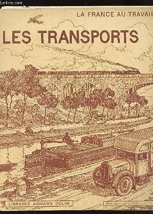 """LES TRANSPORTS / COLLECTION """"LA FRANCE AU TRAVAIL"""".: FRAYSSE A."""