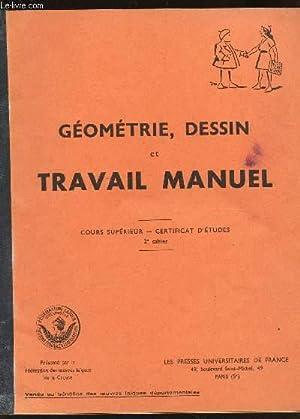 GEOMETRIE, DESSINS ET TRAVAIL MANUEL - COURS: COLLECTIF