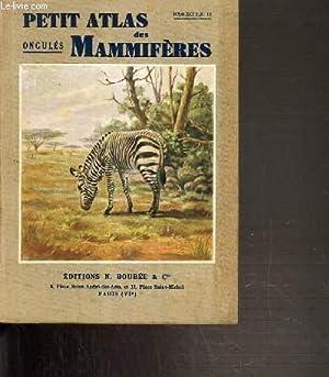 PETIT ATLAS DES MAMMIFERES - FASCICULE N°II. ONGULES.: RODE PAUL