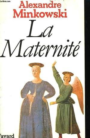 LA MATERNITE.: MIINKOWSKI ALEXANDRE.