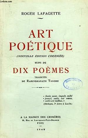 ART POETIQUE, SUIVI DE DIX POEMES: LAFAGETTE ROGER
