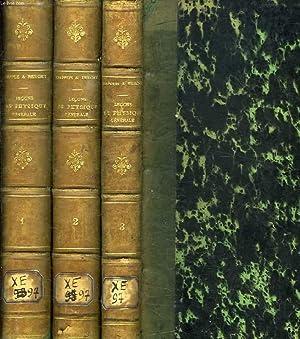 LECONS DE PHYSIQUE GENERALE, 3 TOMES: CHAPPUIS JAMES, BERGET ALPHONSE