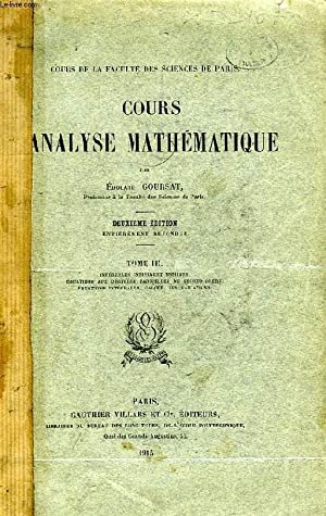 COURS D'ANALYSE MATHEMATIQUE, TOME III: GOURSAT EDOUARD