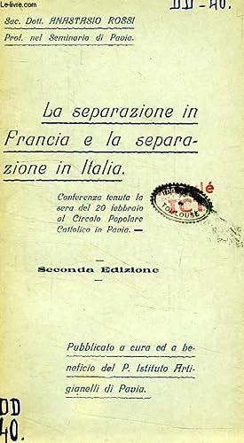 LA SEPARAZIONE IN FRANCIA E LA SEPARAZIONE IN ITALIA: ROSSI CAN. DOTT. ANASTASIO