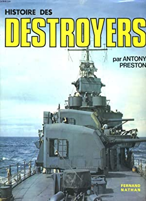 HISTOIRE DES DESTROYERS: ANTONY PRESTON