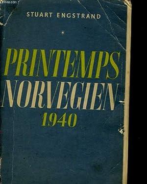 PRINTEMPS NORVEGIEN 1940: STUART ENSTRAND
