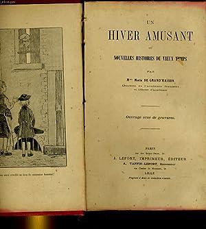 UN HIVER AMUSANT ou NOUVELLES HISTOIRES DU VIEUX TEMPS: Mme MARIE DE GRAND'MAISON