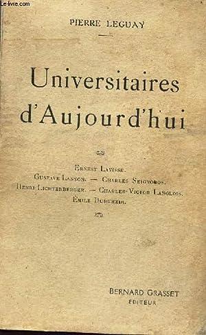 UNIVERSITAIRES D'AUJOURD'HUII: LEGUAY PIERRE