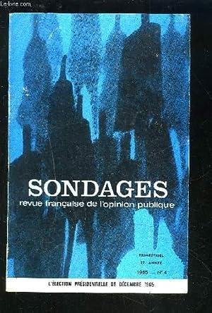 SONDAGES - REVUE N°4 / 1965 / 27° ANNEE : L'élection presidentielle ...