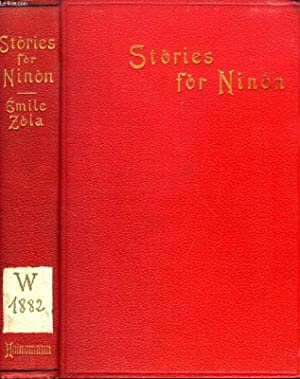STORIES FOR NINON: ZOLA Emile, By Ed. VIZETELLY