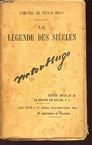 LA LEGENDE DES SIECLES - VITOR HUGO N°50 - LA LEGENDES DES SIECLES N°6.: HUGO VICTOR
