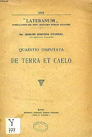 QUAESTIO DISPUTATA DE TERRA ET CAELO (LATERANUM): HOENNING O'CARROLL Sac.