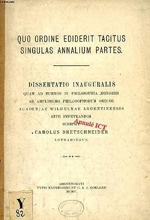 QUO ORDINE EDIDERIT TACITUS SINGULAS ANNALIUM PARTES (DISSERTATIO INAUGURALIS): BRETSCHNEIDER ...