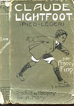 CLAUDE LIGHTFOOT (PIED-LEGER): FINN FRANCIS