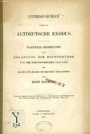 UNTERSUCHUNGEN ÜBER DIE ALTDEUTSCHE EXODUS (INAUGURAL-DISSERTATION): KOSSMANN ERNST