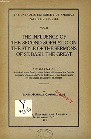 THE INFLUENCE OF THE SECOND SOPHISTIC ON THE STYLE OF SERMONS OF St. BASIL THE GREAT (DISSERTATION)...