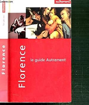 FLORENCE - LE GUIDE AUTREMENT: PIERRE MICHELON.