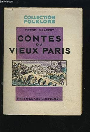 CONTES DU VIEUX PARIS - COLLECTION FOLKLORE.