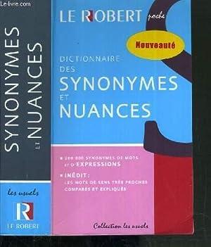 DICTIONNAIRE DES SYNONYMES ET NUANCES / COLLECTION: COLLECTIF