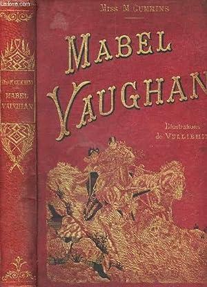 MABEL VAUGHAN DU LA VIE D'UNE AMERICAINE: CUMMINS M. (MISS)