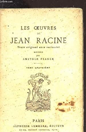 LES OEUVRES DE JEAN RACINE - TOME QUATRIEME.: RACINE JEAN