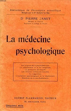 LA MEDECINE PSYCHOLOGIQUE: JANET Dr PIERRE