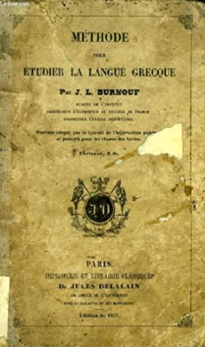 METHODE POUR ETUDIER LA LANGUE GRECQUE: BURNOUF J. L.