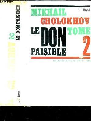 LE DON PAISIBLE / TOME 2.: CHOLOKHOV MIKHAIL