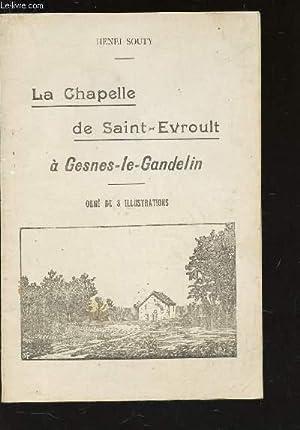 LA CHAPELLE DE SAINT-VROULT A GESNES-LE-GANDELIN: SOUTY HENRI