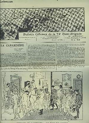 LE CANARD DU BUYAU - NOVEMBRE DECEMBRE - N°16 : LA CANARDIERE + C. H. R. + LA FIN DE LA GUERR + ...
