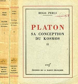PLATON, SA CONCEPTION DU COSMOS, 2 TOMES: PERLS HUGO