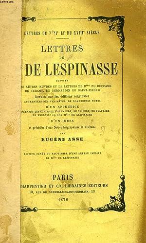 LETTRES DE Mlle DE LESPINASSE, SUIVIES DE: LESPINASSE Mlle DE,