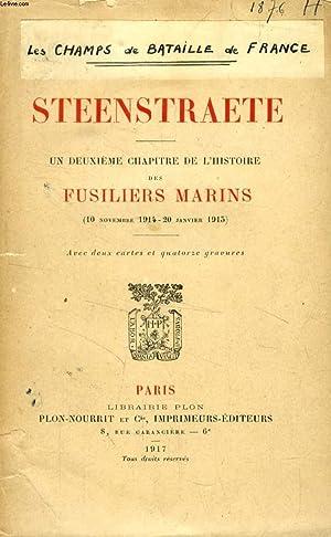 STEENSTRAETE, UN DEUXIEME CHAPITRE DE L'HISTOIRE DES FUSILIERS MARINS (10 NOVEMBRE 1914 - 20 ...