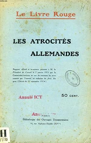 LE LIVRE ROUGE, LES ATROCITES ALLEMANDES: COLLECTIF