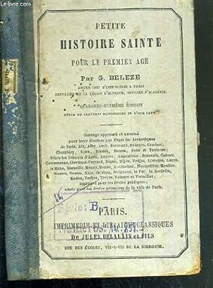 PETITE HISTOIRE SAINTE POUR LE PREMIER AGE - 48ème EDITION: BELEZE G.