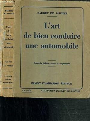 L'ART DE BIEN CONDUIRE UNE AUTOMOBILE -: DE SAUNIER BAUDRY
