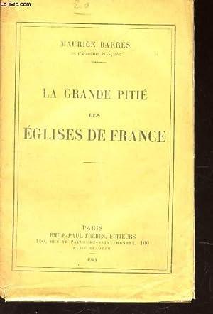 LA GRANDE PITIE DES EGLISES DE FRANCE: BARRES MAURICE