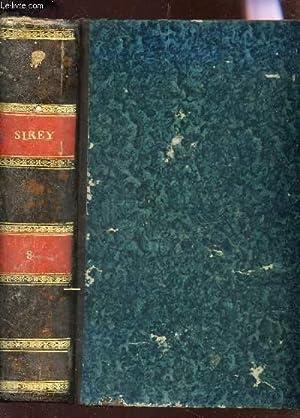 RECUEIL GENERAL DES LOIS ET DES ARRETS / TOME VIII + (AN 1808) - Iere PARTIE : JURISPRUDENCE ...