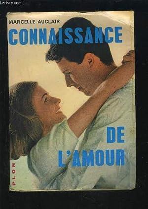 CONNAISSANCE DE L'AMOUR.: AUCLAIR MARCELLE
