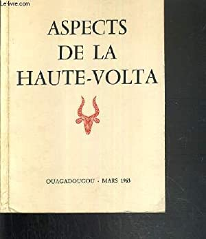 ASPECTS DE LA HAUTE-VOLTA - OUAGADOUGOU - MARS 1963: COLLECTIF