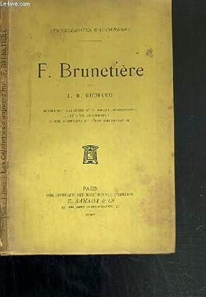 F. BRUNETIERE / LES CELEBRITES D'AUJOURD'HUI: RICHARD L. R.