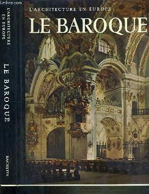 LE BAROQUE - L'ARCHITECTURE EN EUROPE: BUSCH HARALD - LOHSE BERND