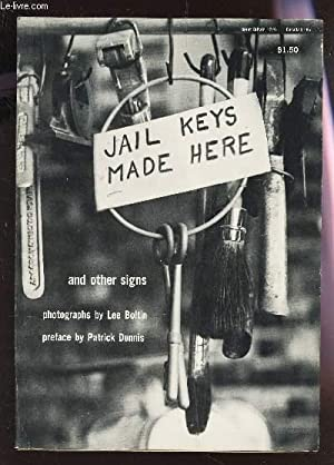 JAIL KEYS MADE HERE AND OTHER SIGNS.: BOLTIN LEE
