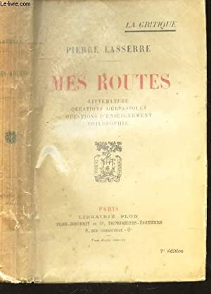 MES ROUTES / LITTERATURES - QUESTIONS GERMANIQUES - QUESTINS D'ENSEIGNEMENT - PHILOSOPHIE...