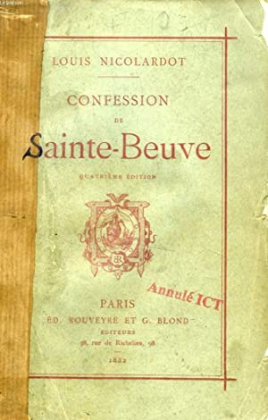 CONFESSION DE SAINTE-BEUVE: NICOLARDOT LOUIS