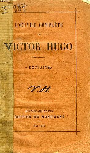 L'OEUVRE COMPLETE DE VICTOR HUGO, EXTRAITS: HUGO Victor