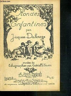 RONDES ENFANTINES - 2 photos disponibles.: DALCROZE JACQUES