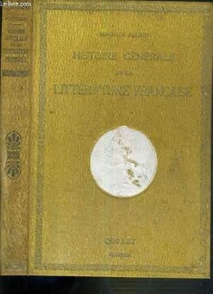 HISTOIRE GENERALE DE LA LITTERATURE FRANCAISE: ALLAIN LAURICE