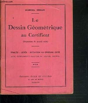 LE DESSIN GEOMETRIQUE AU CERTIFICAT - (PROGRAMME: DRAUX MARCEL